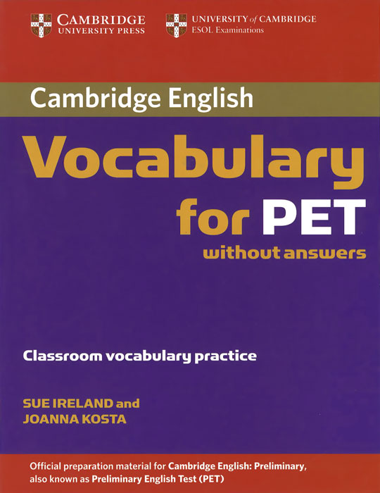 Cambridge: Vocabulary for PET: Classroom Vocabulary Practice defining the ne standard of excellence at ork 9787515802565