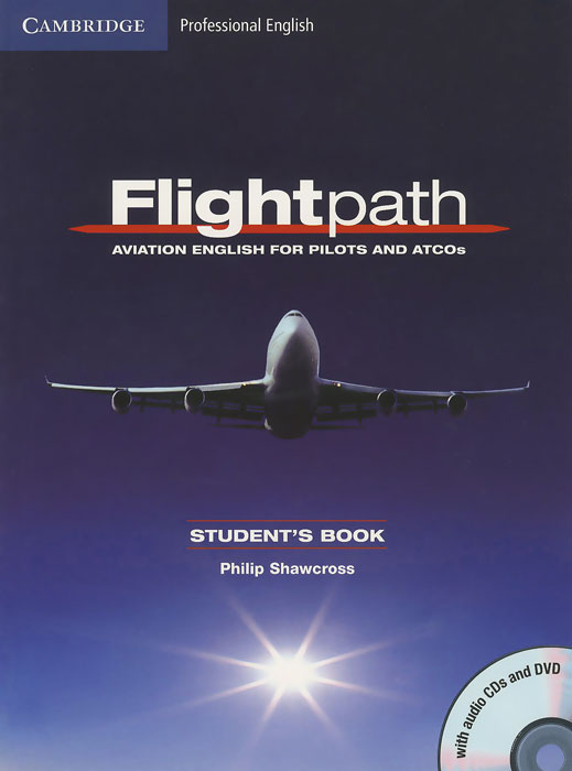 Flightpath: Aviation English for Pilots and ATCOs: Student's Book (+ DVD, 3 СD)