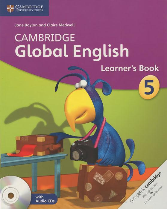 Cambridge Global English: Learner's Book 5 (+ CD) cambridge young learners english flyers 5 answer booklet