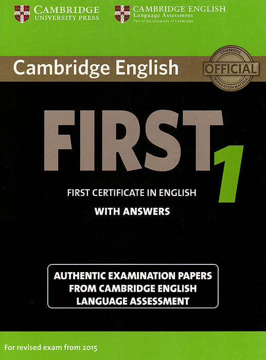 First 1: Student's Book with Answers cambridge preliminary english test 6 self study pack student s book with answers and audio cds 2