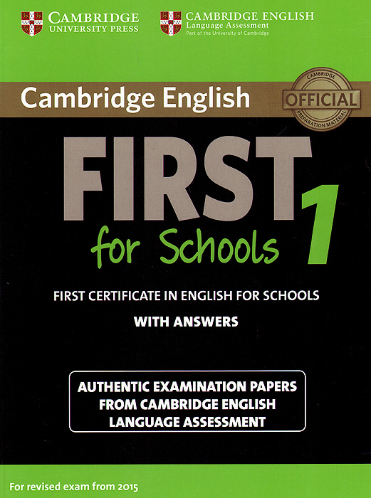 First for Schools 1: Student's Book with Answers cambridge preliminary english test 6 self study pack student s book with answers and audio cds 2
