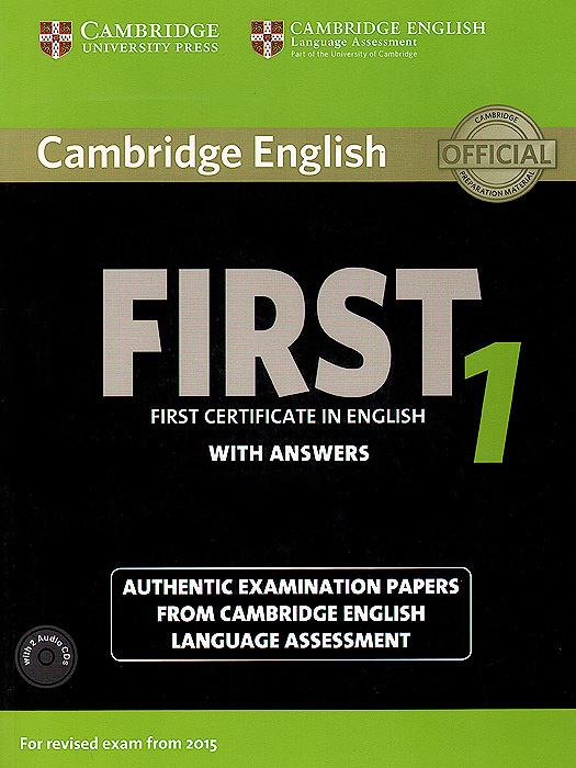 First 1: Student's Book with Answers (+ 2 CD) cambridge preliminary english test 6 self study pack student s book with answers and audio cds 2