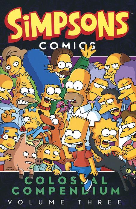 Simpsons: Comics: Colossal Compendium: Volume 3 compendium