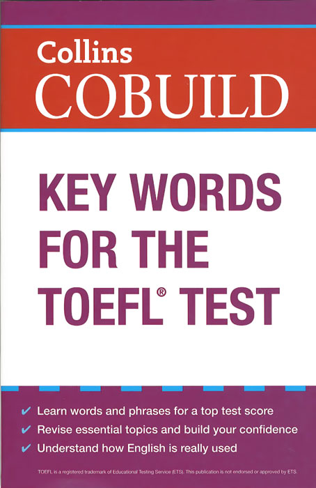 Collins COBUILD: Key Words for the TOEFL Test key words for the oil
