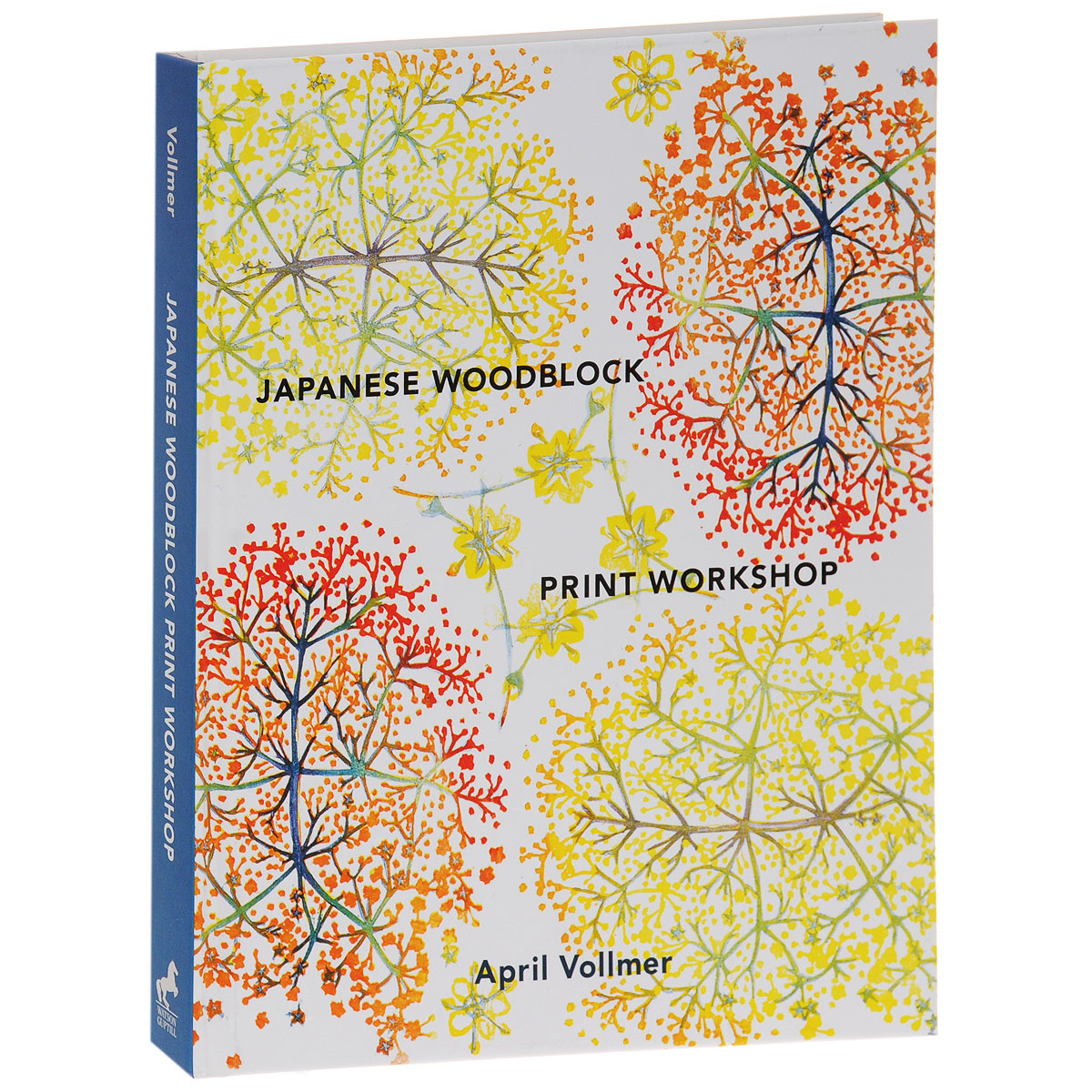 Japanese Woodblock Print Workshop: A Modern Guide to the Ancient Art of Mokuhanga stewart a kodansha s hiragana workbook a step by step approach to basic japanese writing
