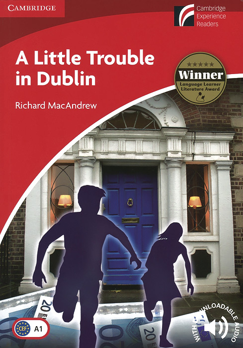 A Little Trouble in Dublin: Level A1: Beginner/Elementary: With Downloadable Audio a little trouble in amsterdam level 2 elementary lower intermediate