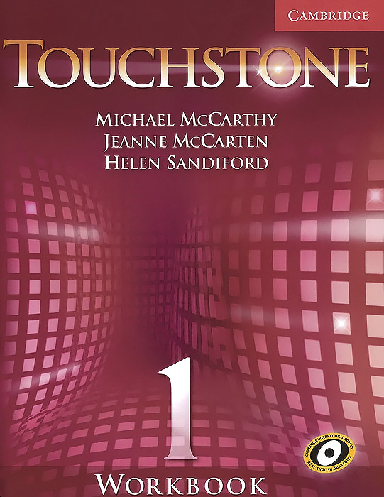 Touchstone 1: Workbook hashemi l thomas b cambridge english grammar for pet grammar reference and practice