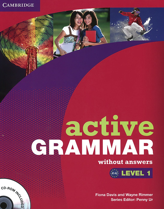 Active Grammar: Level 1: Without Answers (+ CD-ROM) basic grammar in use student s book with answers self study reference and practice for students of north american english cd rom