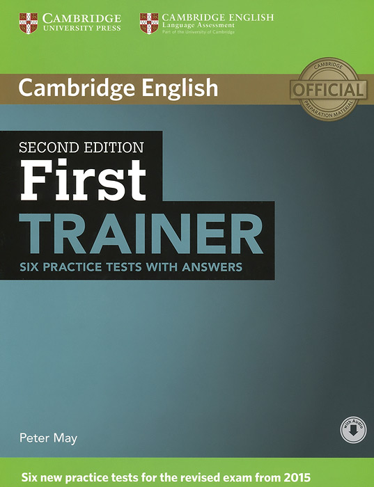 First Trainer: Six Practice Tests with Answers clyde l dodgson l harwood d first buster preparation course for the cambridge english first fce for schools student s book with 3 practice tests 3cd