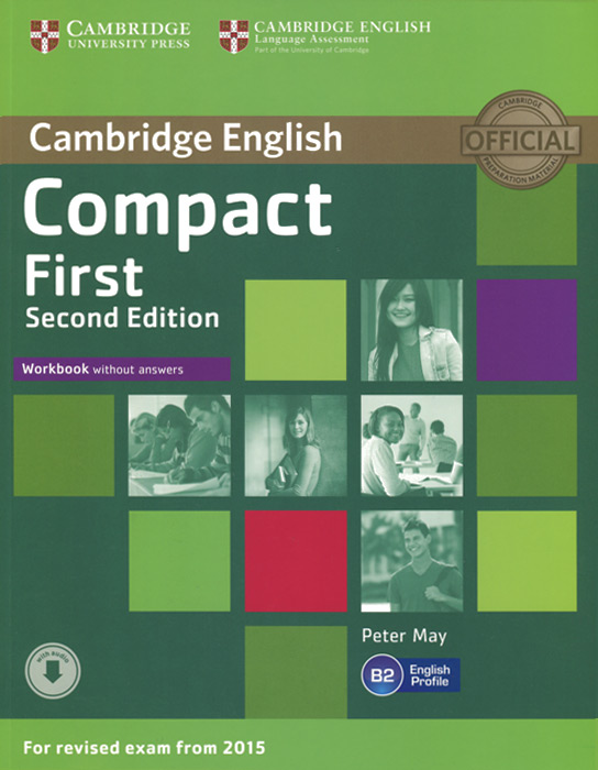 Compact First: Workbook without Answers objective first 4 edition workbook without answers сd