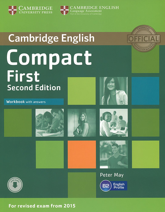 Compact First: Workbook with Answers objective first 4 edition workbook without answers сd