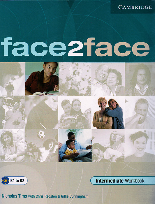 Face2Face: Intermediate: Workbook with Key prepare and practice for the toeic test student s book with answer key