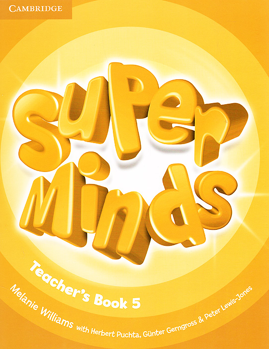 Super Minds: Level 5: Teacher's Book super minds level 6 workbook with online resources
