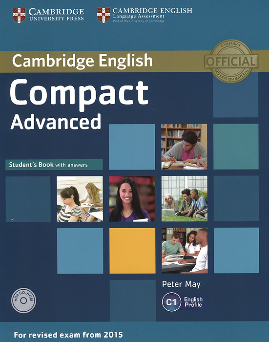 Compact Advanced: Student's Book with Answers (+ CD-ROM) craven m cambridge english skills real listening