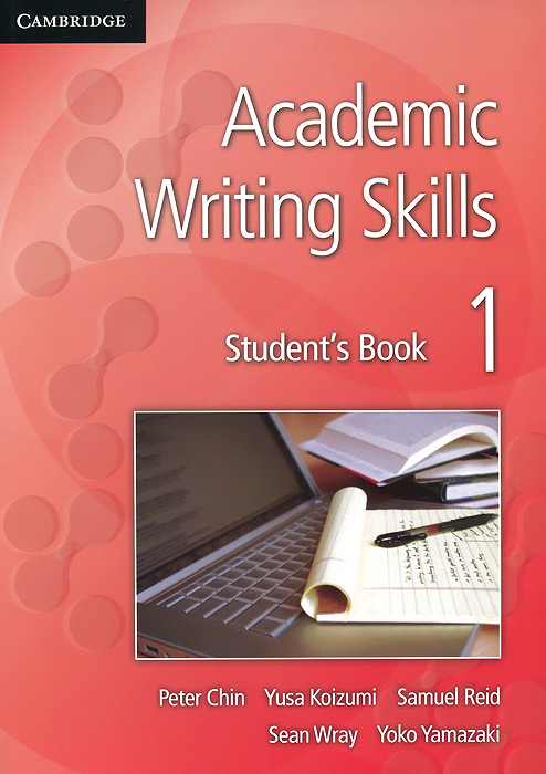 Academic Writing Skills 1: Student's Book stewart a kodansha s hiragana workbook a step by step approach to basic japanese writing