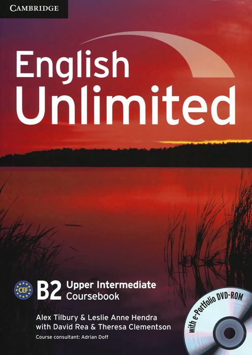 English Unlimited: Level B2: Upper Intermediate Coursebook (DVD-ROM) emmerson p the business 2 0 upper intermediate teachers book b2 dvd rom