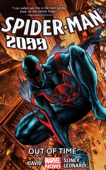 Spider-Man 2099: Volume 1: Out of Time the superior spider man volume 3 no escape