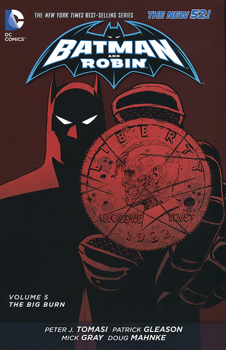 Batman and Robin: Volume 5: The Big Burn batman 66 volume 4