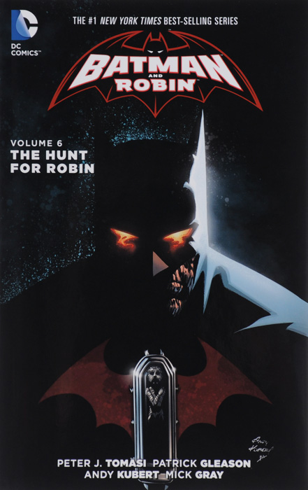 Batman and Robin: Volume 6: The Hunt for Robin batman and robin volume 1 born to kill