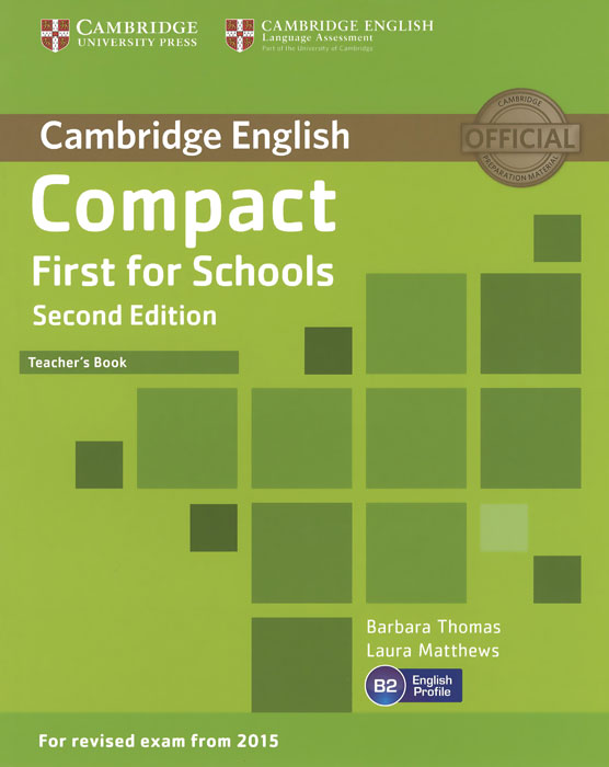 Compact: First for Schools B2: Teacher's Book clyde l dodgson l harwood d first buster preparation course for the cambridge english first fce for schools student s book with 3 practice tests 3cd