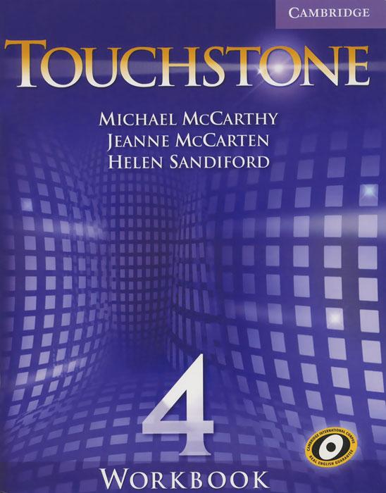 Touchstone 4: Workbook self study kana workbook learning through listening and writing cd rom