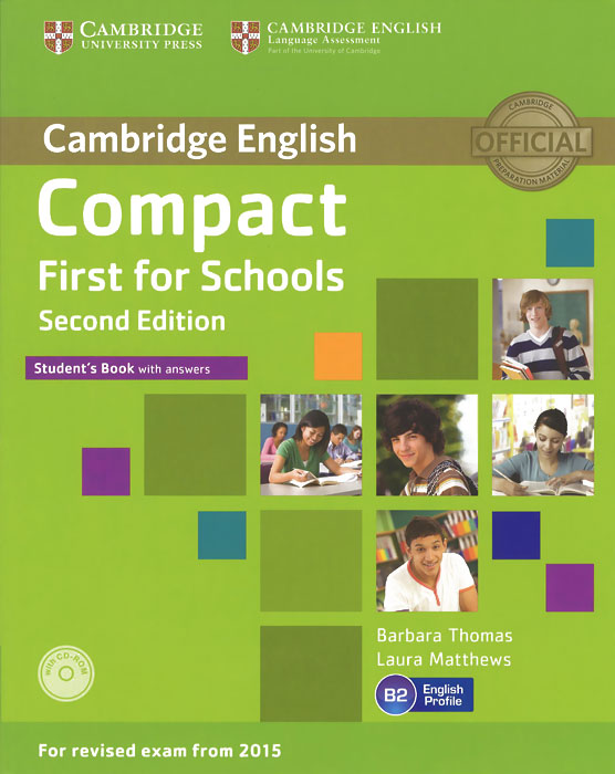Compact First for Schools: Level B2: Student's Book with Answers (+ CD-ROM) peter may compact first b2 teacher s book