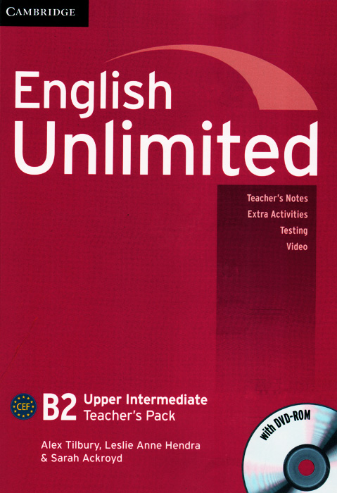 English Unlimited B2: Upper Intermediate Teacher's Pack (+ DVD-ROM) new english file upper intermediate students book six level general english course for adults