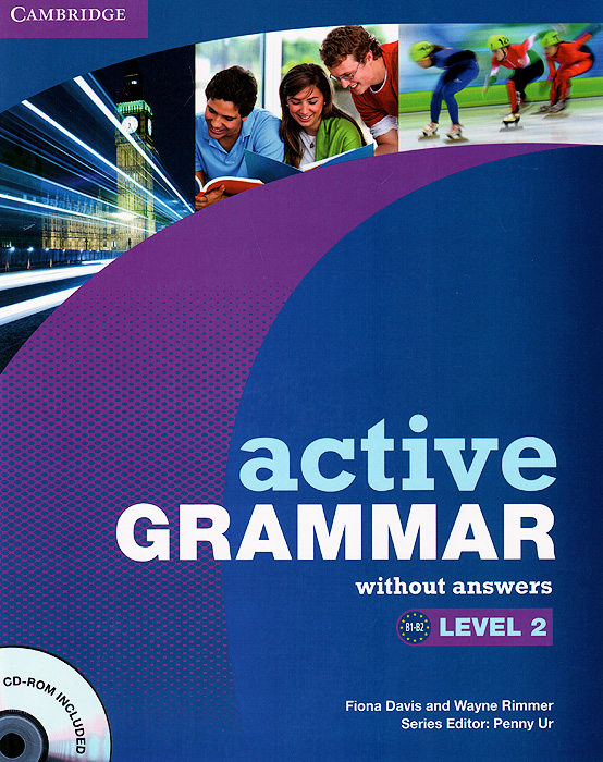 Active Grammar: Level 2: Without Answers (+ CD-ROM) basic grammar in use student s book with answers self study reference and practice for students of north american english cd rom
