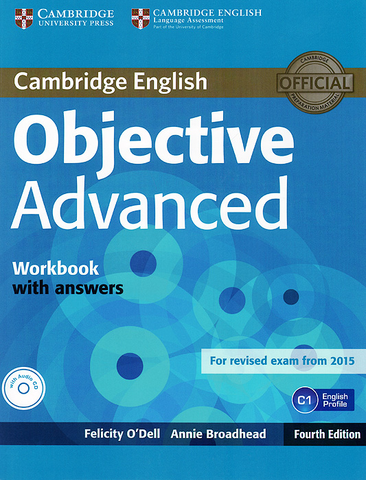 Objective Advanced: Workbook with Answers (+ CD) mccarthy m english vocabulary in use upper intermediate 3 ed with answ cd rom английская лексика