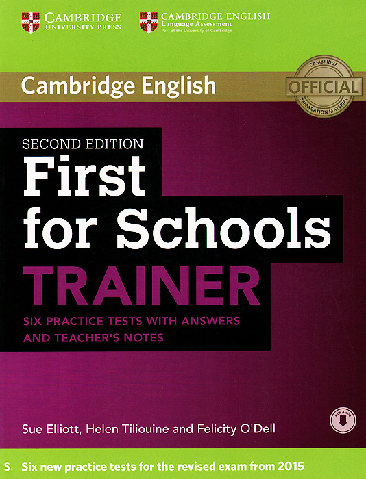 First for Schools: Trainer: Six Practice Tests: With Answers and Teachers Notes elliott s tiliouine h o dell f first for schools trainer six practice tests without answers
