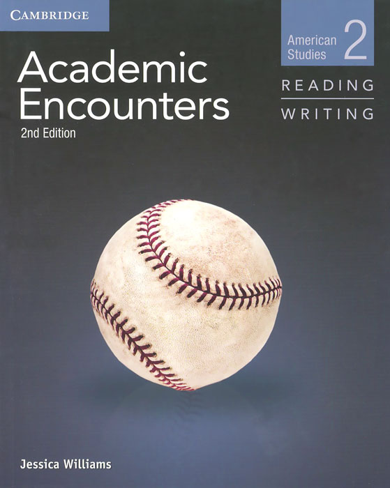 Academic Encounters: Level 2: Student's Book: Reading and Writing: American Studies longman academic writing series 1 sentences to paragraphs