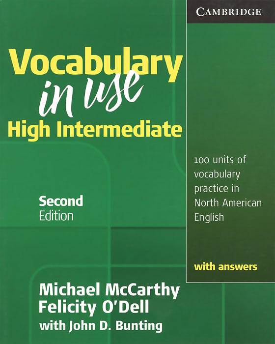 Vocabulary in Use: High Intermediate: Student's Book with Answers bill mascull business vocabulary in use intermediate second edition with answer