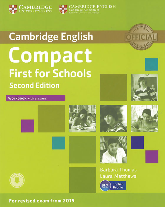 Compact First for Schools: Workbook with Answers objective first 4 edition workbook without answers сd