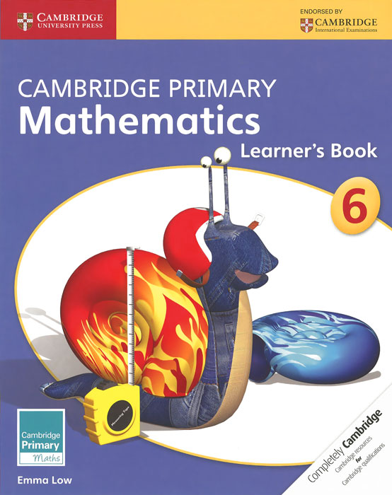 Cambridge Primary Mathematics: Stage 6: Learner's Book driscoll l cambridge english skills real reading 3 with answers