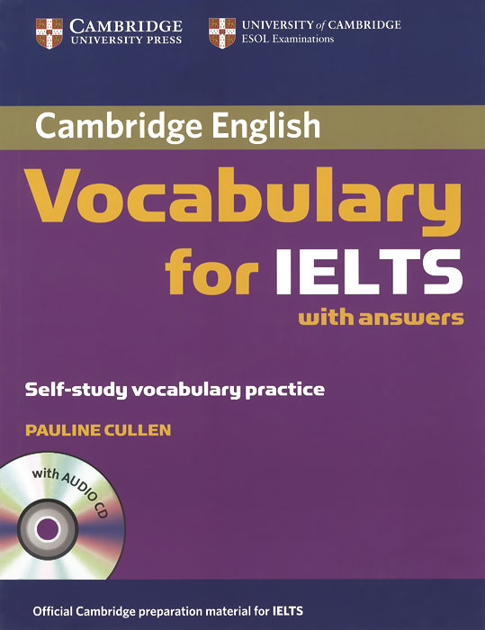 Cambridge English: Vocabulary for IELTS with Answers (+ CD) driscoll l cambridge english skills real reading 3 with answers