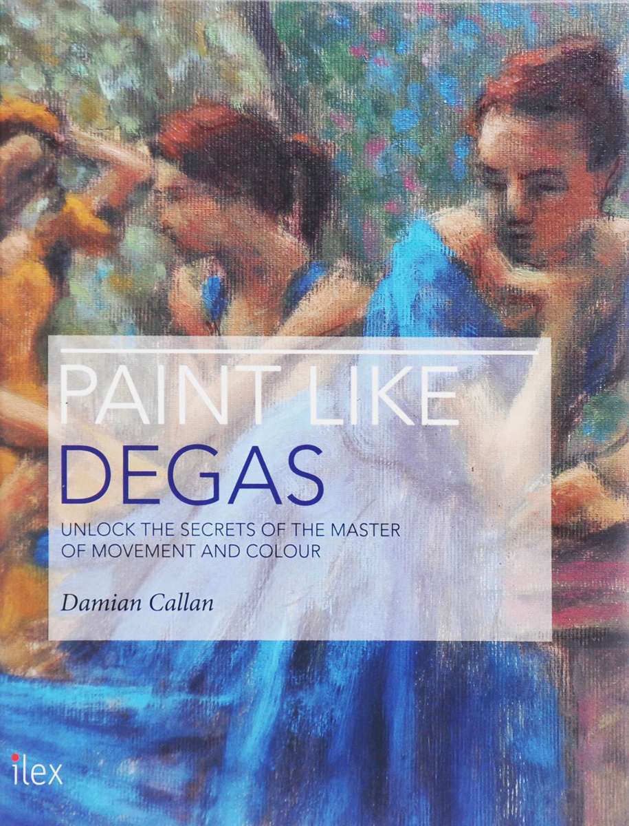 Paint Like Degas: Unlock the Secrets of the Master of Movement and Colour 50 ways to paint ceilings and floors