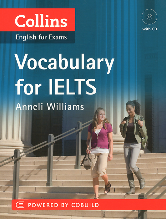 Vocabulary for IELTS: Powered by Cobuild (+ CD) mcgarry f mcmahon p geyte e webb r get ready for ielts teacher s guide pre intermediate to intermediate ielts band 3 5 4 5 mp3