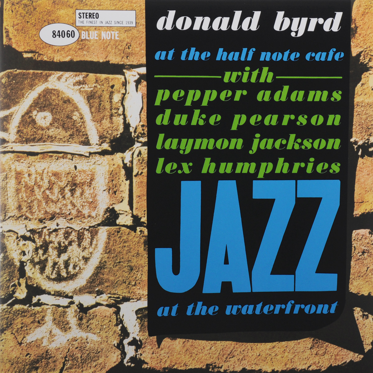Дональд Берд Donald Byrd. At The Half Note Cafe. Volume 1 (LP) blue note