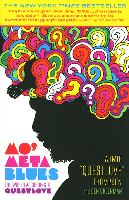 Mo' Meta Blues: The World According to Questlove irving j the world according to garp