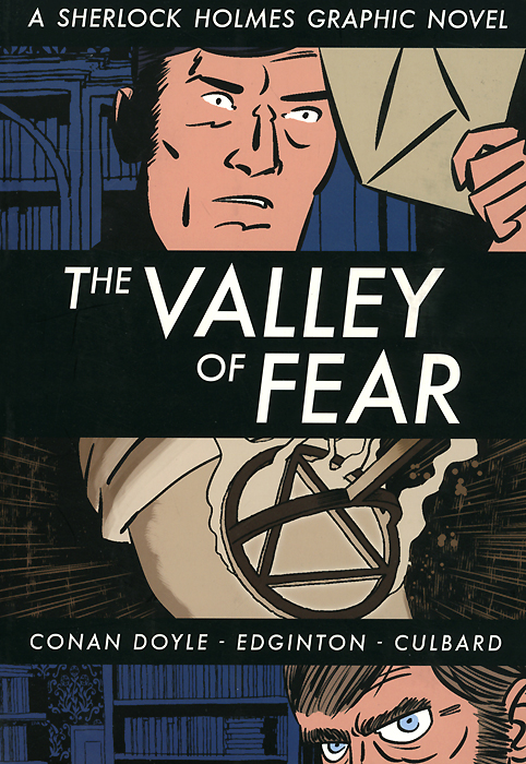 The Valley of Fear: A Sherlock Holmes Graphic Novel a climate of fear