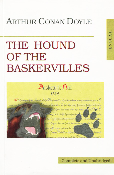 Артур Конан Дойл The Hound of the Bаskervilles / Собака Баскервиллей the hound of the baskervilles