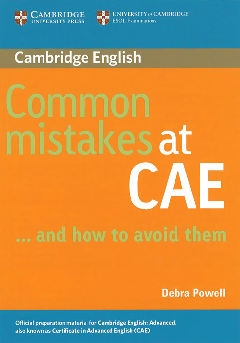 Common Mistakes at CAE... and How to Avoid Them: Level C1 цены