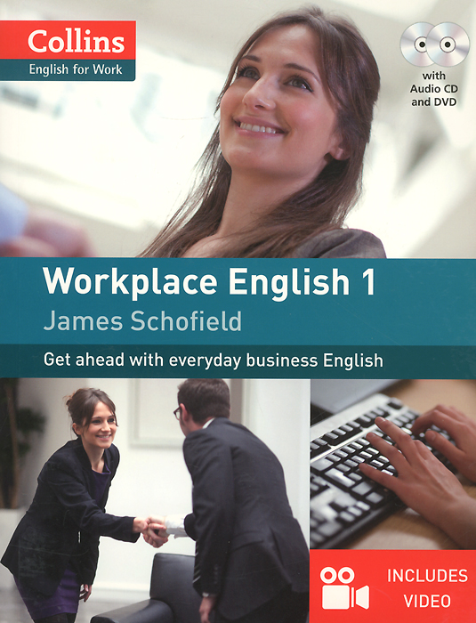 Workplace English 1: Get ahead with Everyday Business English (+ DVD, CD)