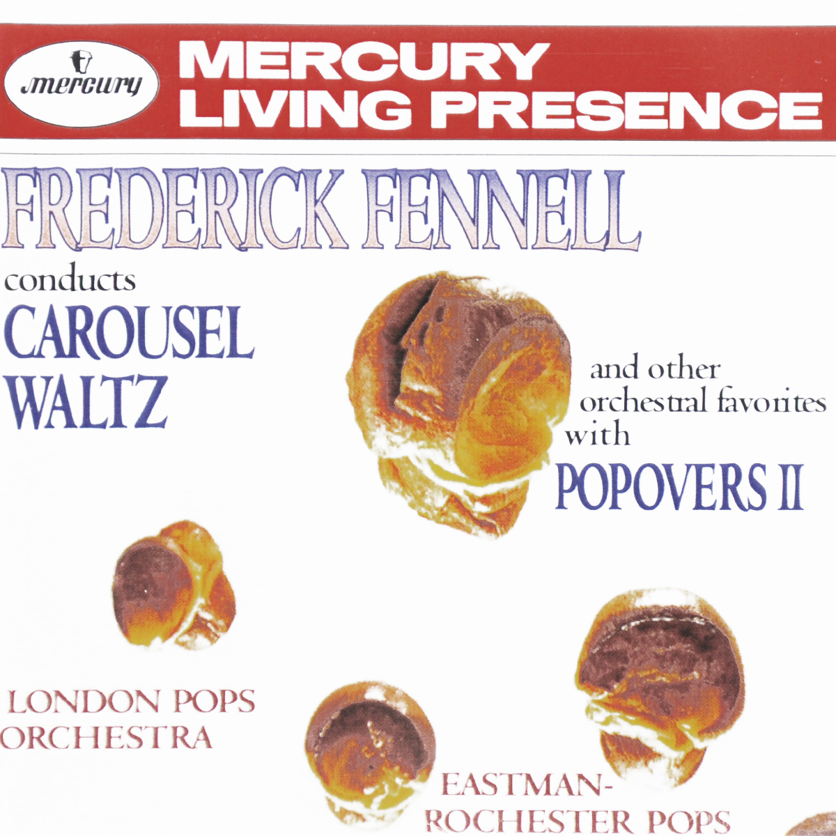 Фредерик Феннелл,London Pops Orchestra,Eastman-Rochester Pops Orchestra Frederick Fennell. Carousel Waltz And Other Orchestral Favorites With Popovers II frederick fennell frederick fennell hi fi a la espanola