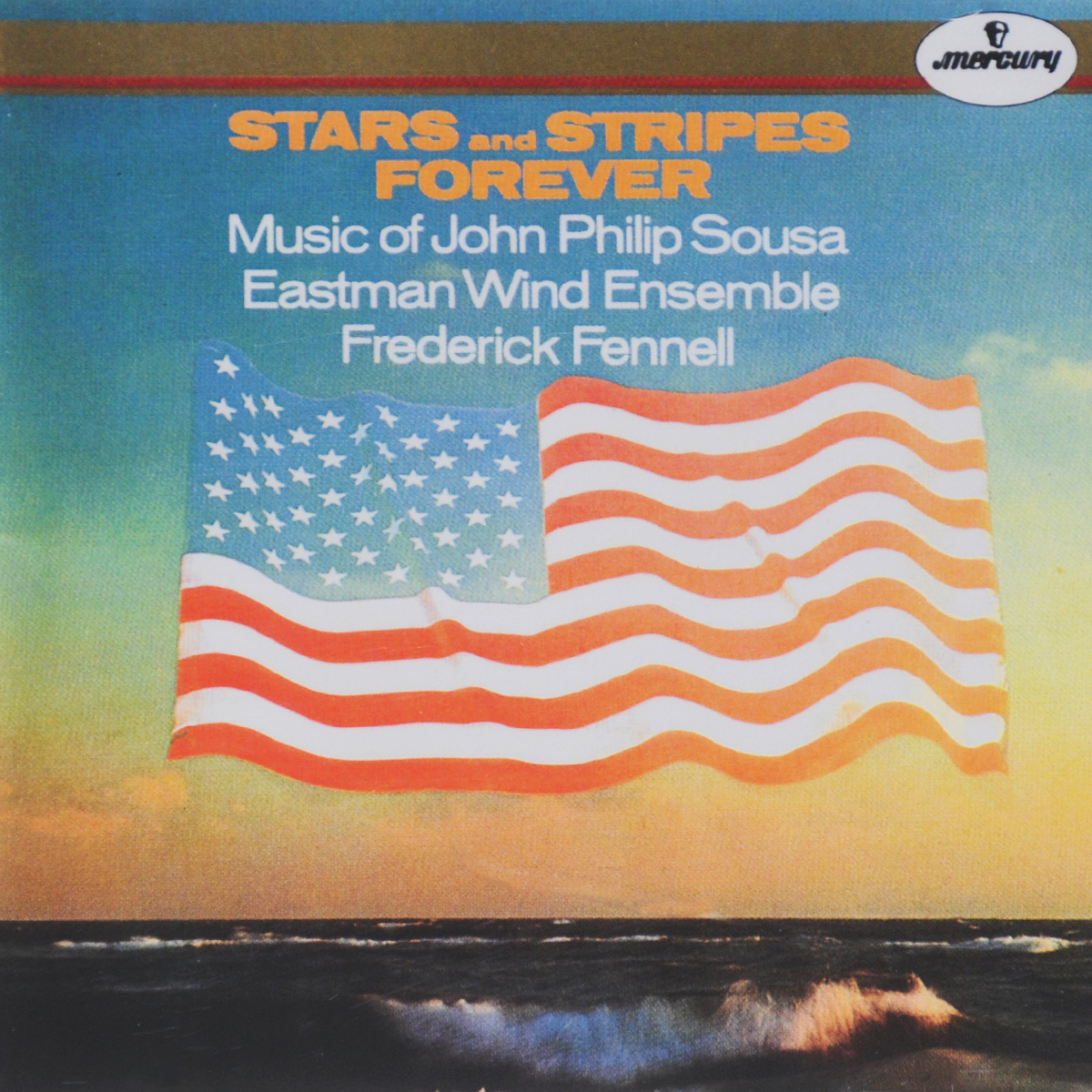 Фредерик Феннелл,Eastman Wind Ensemble Frederick Fennell. John Philip Sousa. Stars And Stripes Forever