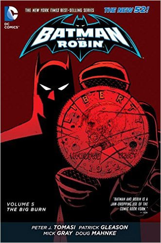 Batman and Robin: Volume 5: The Big Burn batman 66 volume 3
