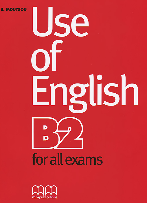 Use of English B2 for All Exams английский язык upgrade your english vocabulary prepositions and prepositional phrases