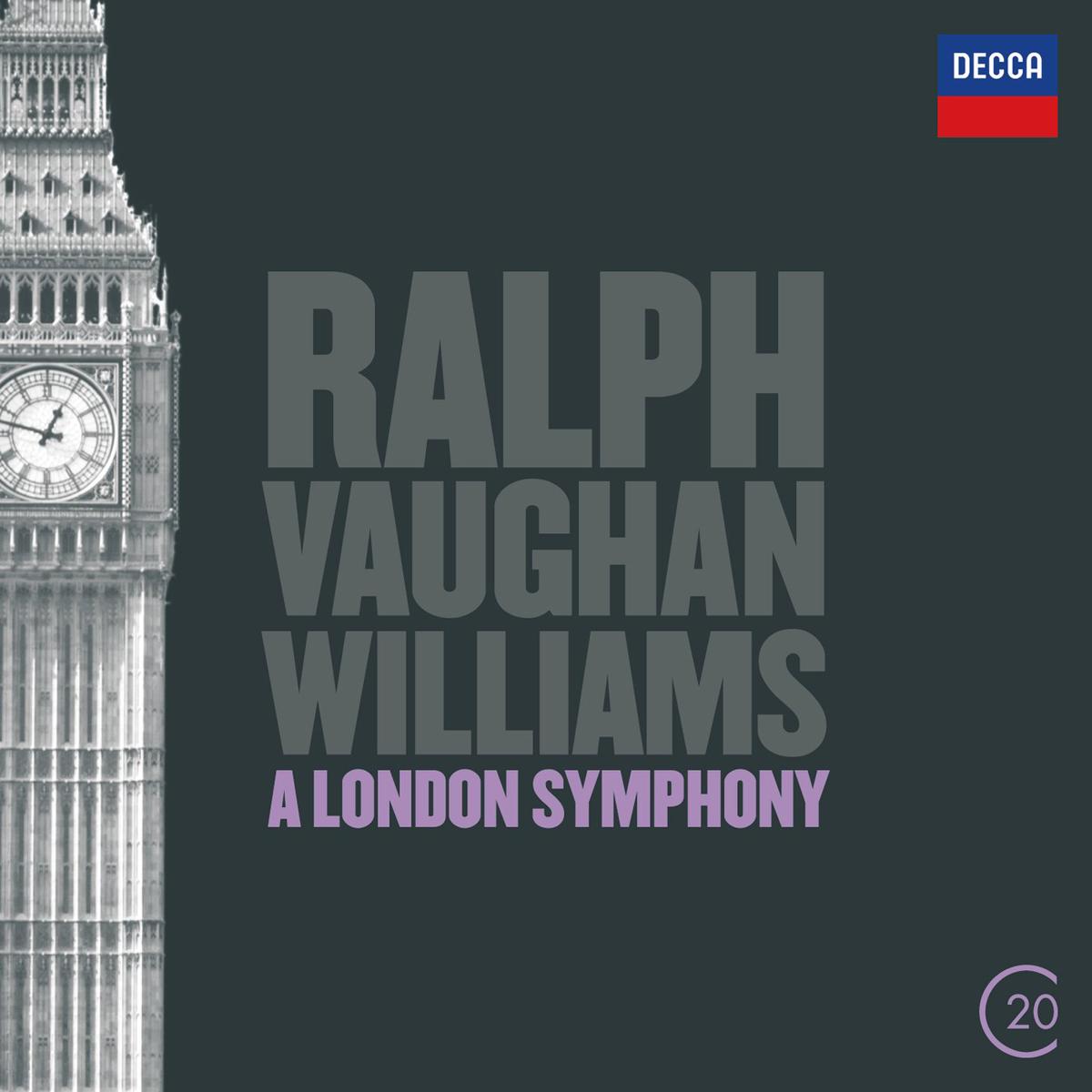 Ralph Vaughan Williams. A London Symphony