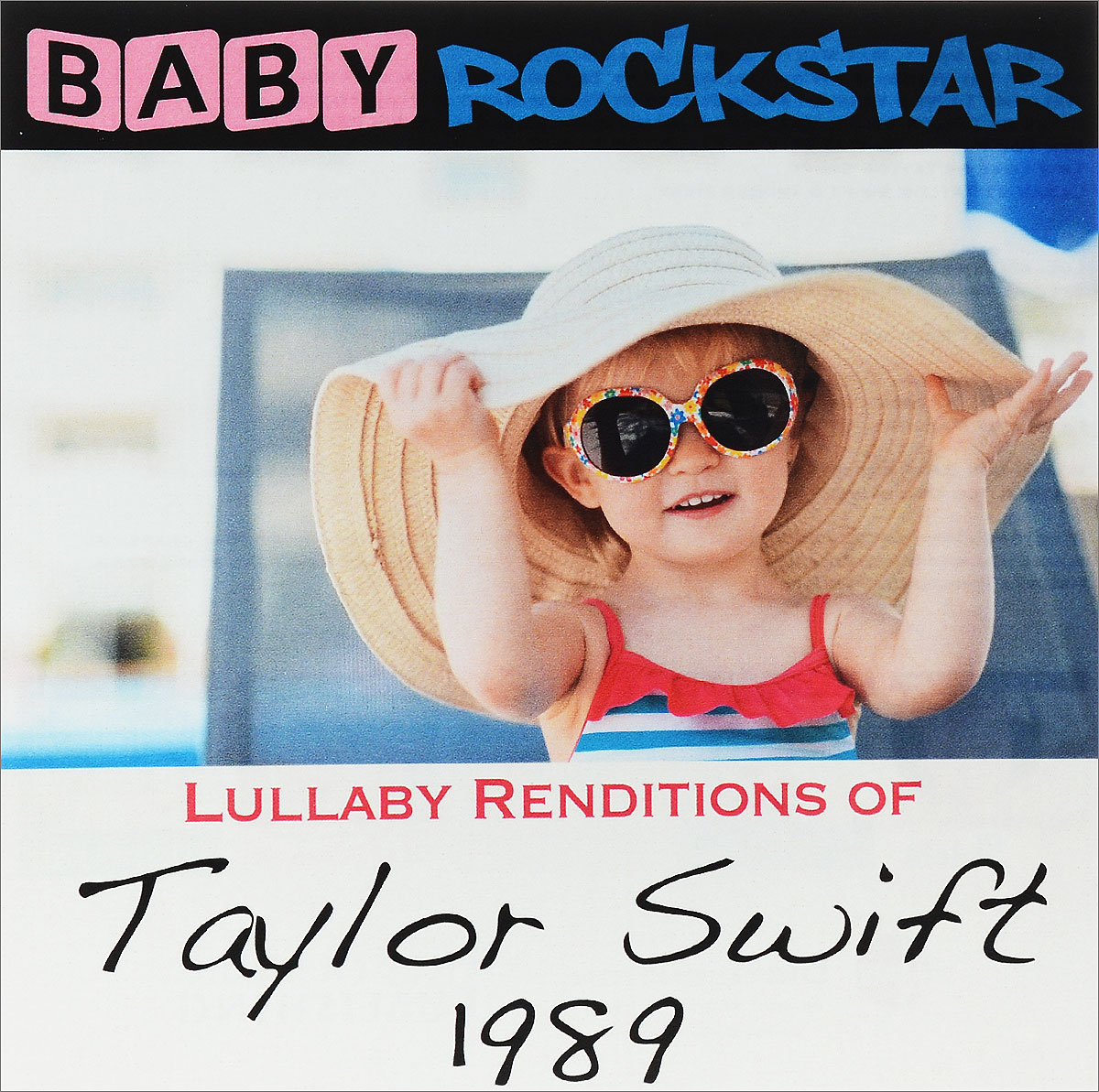 Baby Rockstar Baby Rockstar. Lullaby Renditions Of Taylor Swift - 1989 чарли браун baby rockstar lullaby renditions of a charlie brown christmas