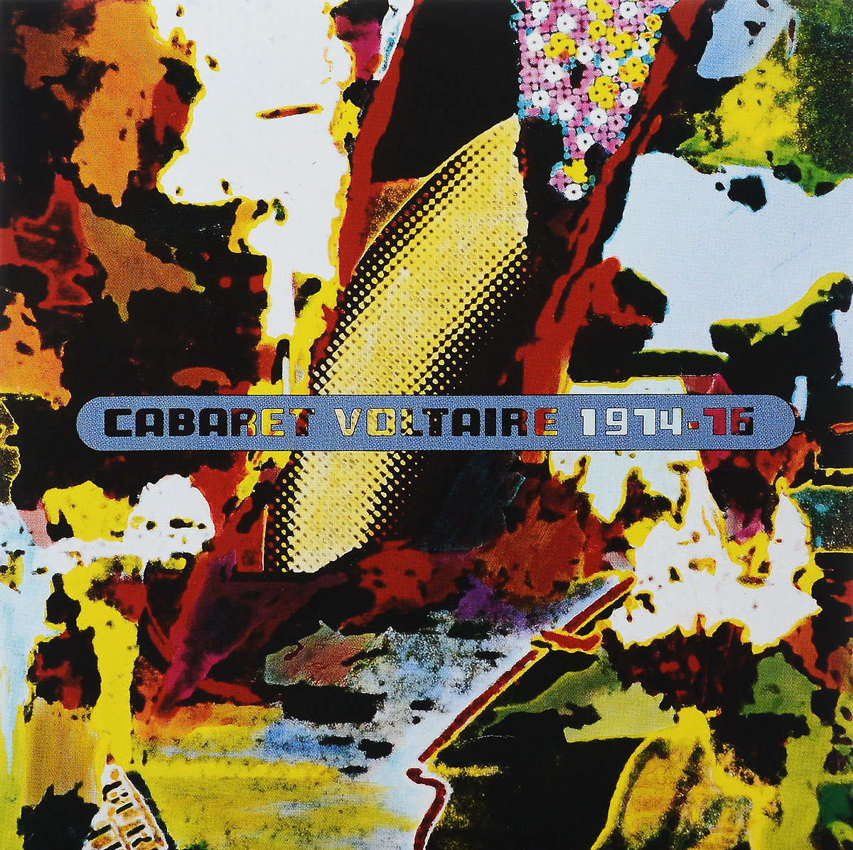 Cabaret Voltaire Cabaret Voltaire. 1974-76